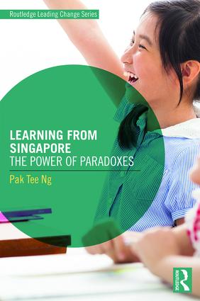 Learning from Singapore: The Power of Paradoxes, 1st Edition (Paperback) book cover