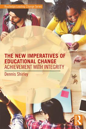The New Imperatives of Educational Change: Achievement with Integrity book cover