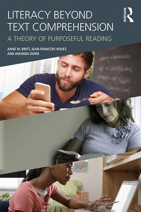 Literacy Beyond Text Comprehension: A Theory of Purposeful Reading book cover