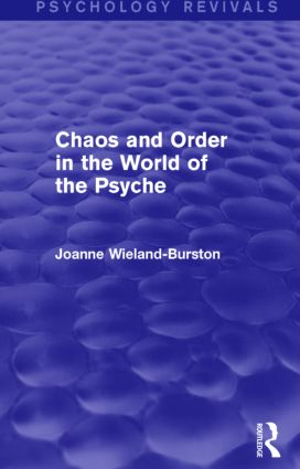 Chaos and Order in the World of the Psyche book cover
