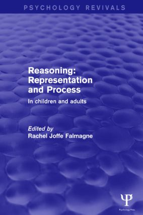 Reasoning: Representation and Process: In Children and Adults, 1st Edition (Paperback) book cover