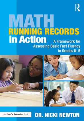 Math Running Records in Action: A Framework for Assessing Basic Fact Fluency in Grades K-5 (Paperback) book cover