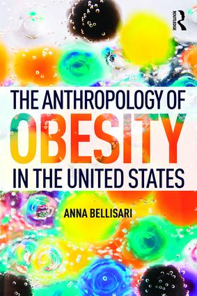 The Anthropology of Obesity in the United States book cover