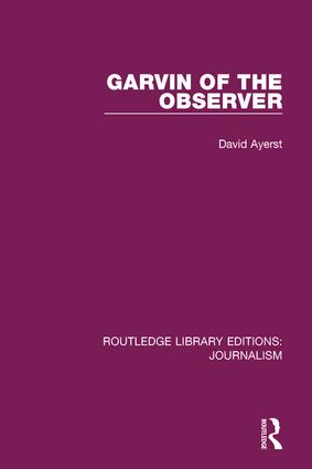 Garvin of the Observer: 1st Edition (Paperback) book cover