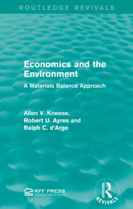 Economics and the Environment: A Materials Balance Approach book cover