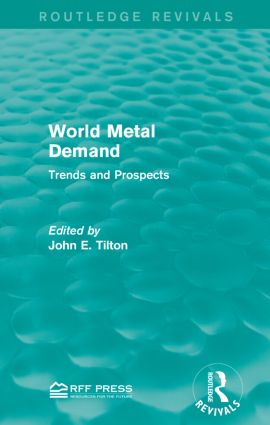 World Metal Demand: Trends and Prospects, 1st Edition (Paperback) book cover