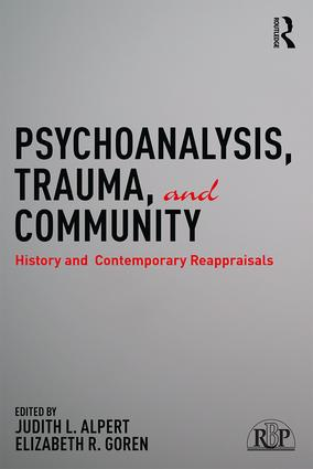 Psychoanalysis, Trauma, and Community: History and Contemporary Reappraisals (Paperback) book cover
