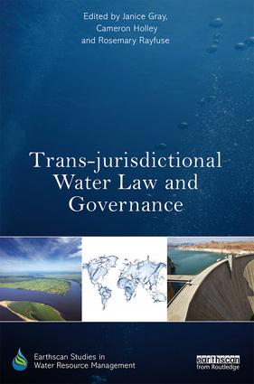 Trans-jurisdictional Water Law and Governance: 1st Edition (Hardback) book cover