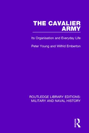 The Cavalier Army: Its Organisation and Everyday Life book cover