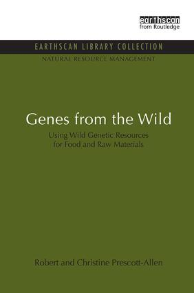 Genes from the Wild: Using Wild Genetic Resources for Food and Raw Materials, 1st Edition (Paperback) book cover
