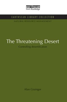 The Threatening Desert: Controlling desertification book cover