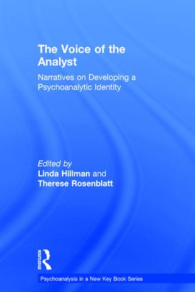 The Voice of the Analyst: Narratives on Developing a Psychoanalytic Identity book cover
