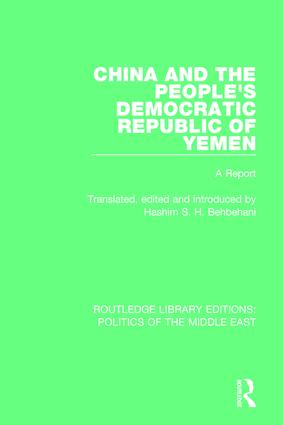 China and the People's Democratic Republic of Yemen: A Report book cover