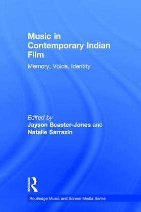 Music in Contemporary Indian Film: Memory, Voice, Identity book cover