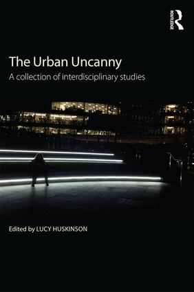 The Urban Uncanny: A collection of interdisciplinary studies, 1st Edition (Paperback) book cover