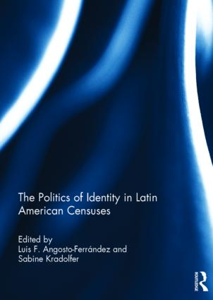 The Politics of Identity in Latin American Censuses book cover