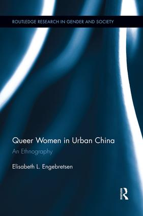 Queer Women in Urban China: An Ethnography book cover