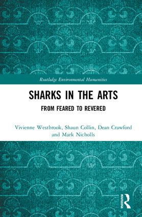 Sharks in the Arts: From Feared to Revered book cover
