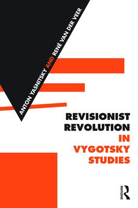 Revisionist Revolution in Vygotsky Studies: The State of the Art book cover