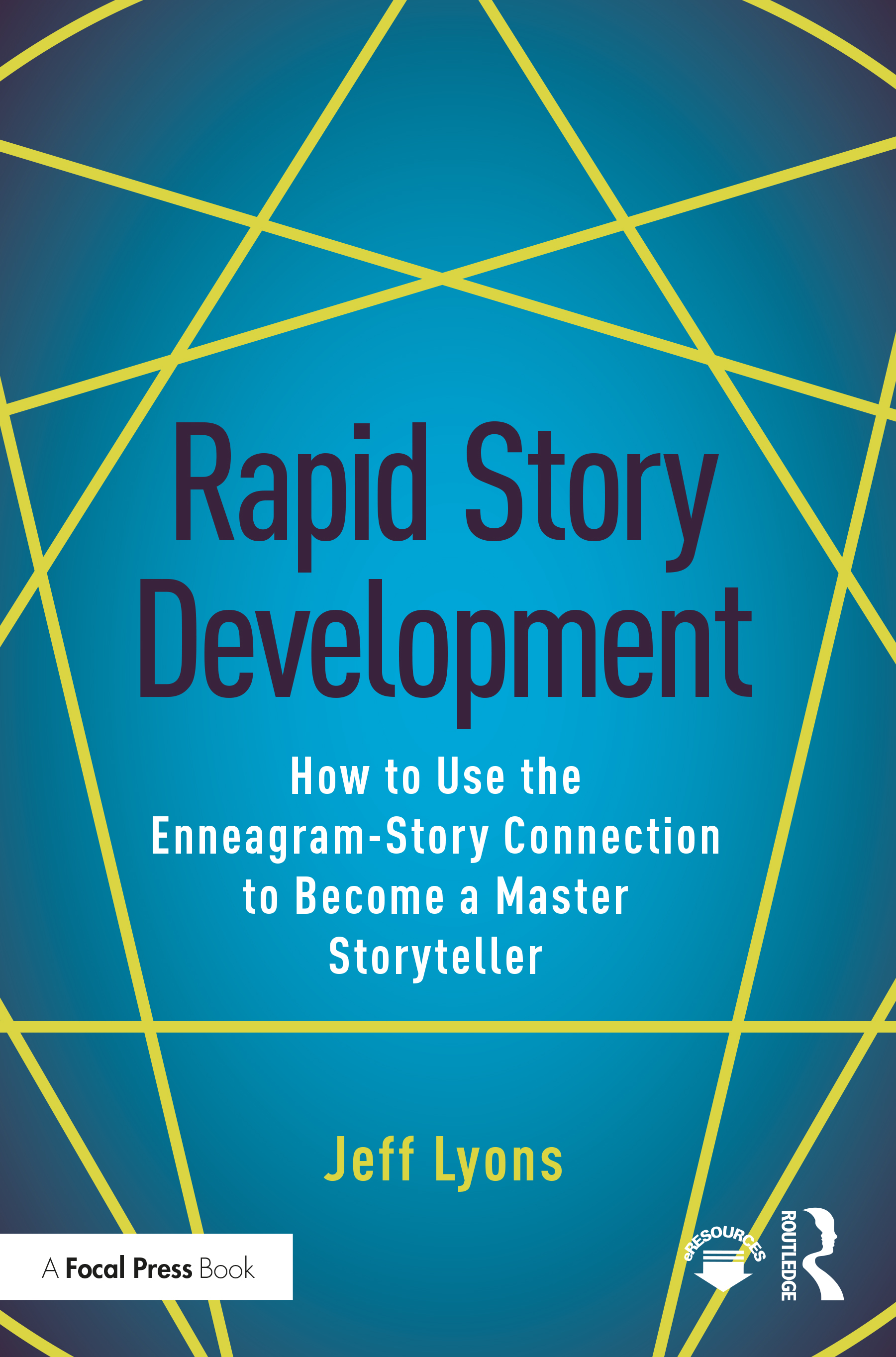 Rapid Story Development: How to Use the Enneagram-Story Connection to Become a Master Storyteller book cover