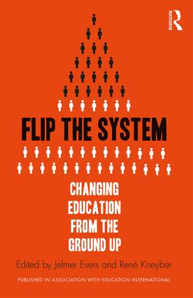 Flip the System: Changing Education from the Ground Up (Paperback) book cover