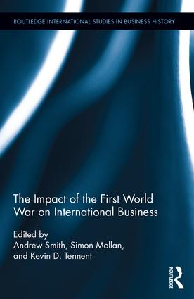 The Impact of the First World War on International Business (Hardback) book cover