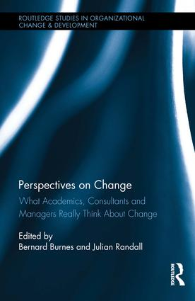 Perspectives on Change: What Academics, Consultants and Managers Really Think About Change, 1st Edition (Hardback) book cover