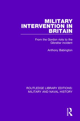 Military Intervention in Britain: From the Gordon Riots to the Gibraltar Incident book cover
