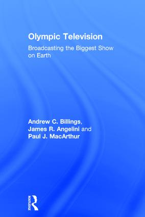 Olympic Television: Broadcasting the Biggest Show on Earth book cover