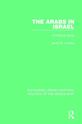 The Arabs in Israel: A Political Study, 1st Edition (Paperback) book cover