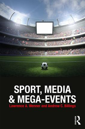 Sport, Media and Mega-Events: 1st Edition (Paperback) book cover