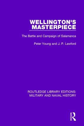 Wellington's Masterpiece: The Battle and Campaign of Salamanca, 1st Edition (Hardback) book cover