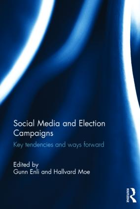Social Media and Election Campaigns: Key Tendencies and Ways Forward (Hardback) book cover