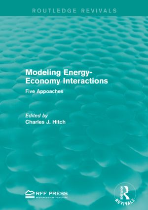 Modeling Energy-Economy Interactions: Five Appoaches book cover
