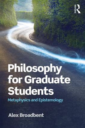 Philosophy for Graduate Students: Metaphysics and Epistemology book cover