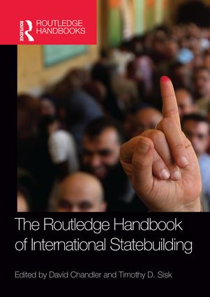 Routledge Handbook of International Statebuilding: 1st Edition (Paperback) book cover