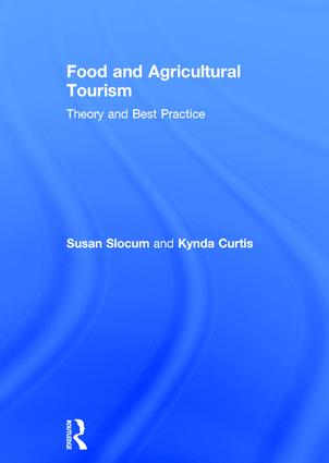Food and Agricultural Tourism: Theory and Best Practice book cover