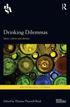 Drinking Dilemmas: Space, culture and identity (Hardback) book cover