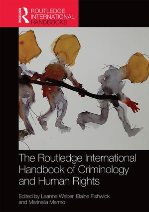 The Routledge International Handbook of Criminology and Human Rights (Hardback) book cover