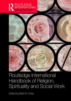 The Routledge Handbook of Religion, Spirituality and Social Work book cover
