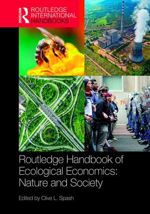Routledge Handbook of Ecological Economics: Nature and Society book cover