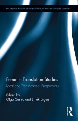 Feminist Translation Studies: Local and Transnational Perspectives book cover