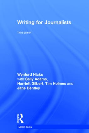 Writing for Journalists: 3rd Edition (Hardback) book cover