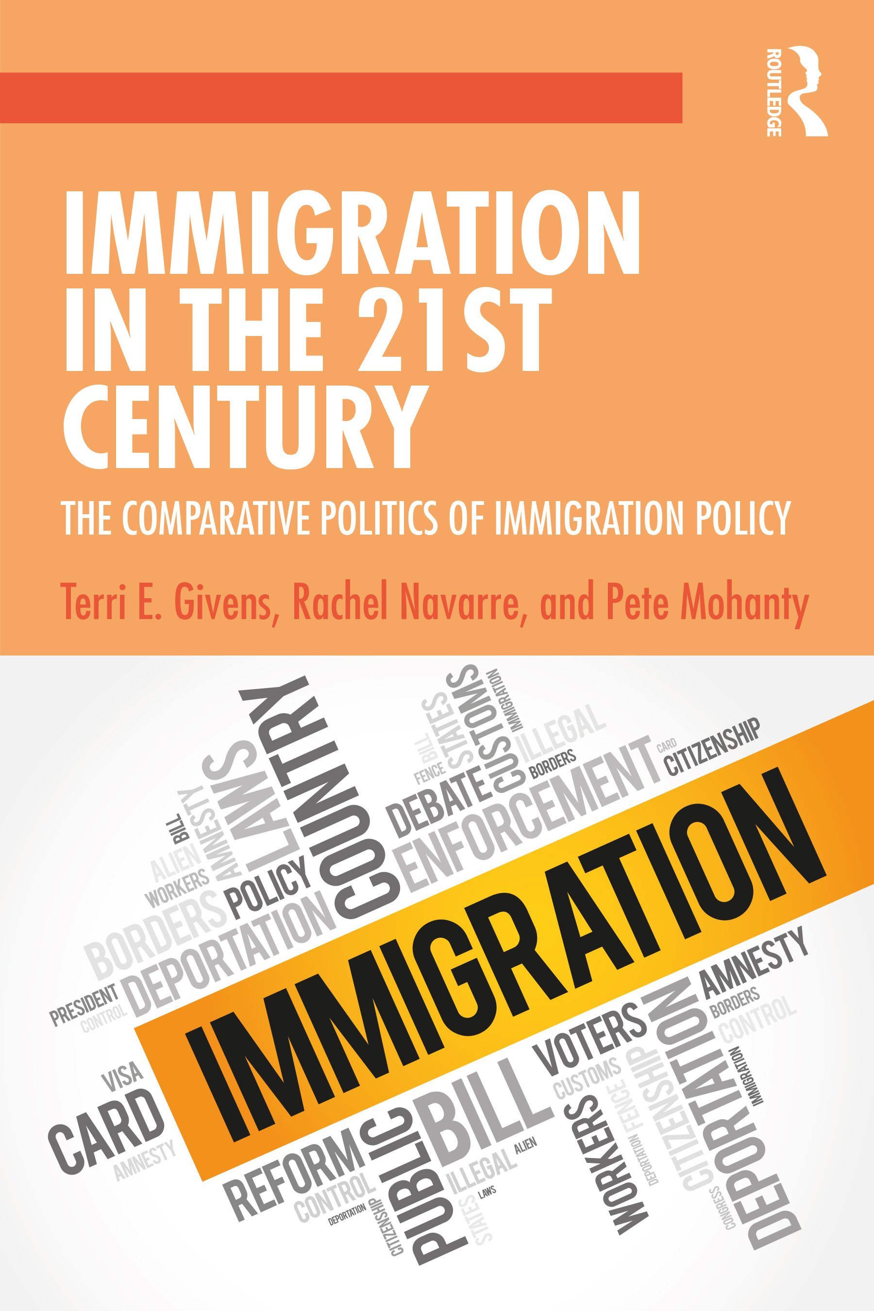 Immigration in the 21st Century: The Comparative Politics of Immigration Policy book cover