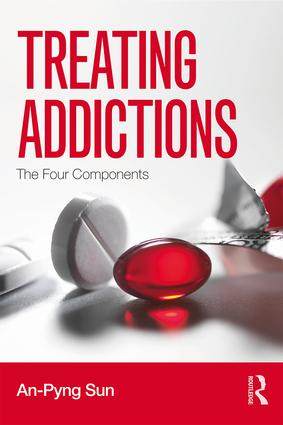 Treating Addictions: The Four Components, 1st Edition (Paperback) book cover