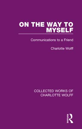 On the Way to Myself: Communications to a Friend book cover
