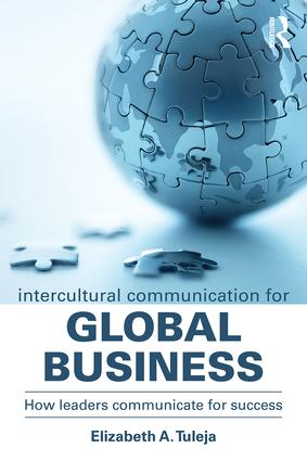 Intercultural Communication for Global Business: How leaders communicate for success book cover