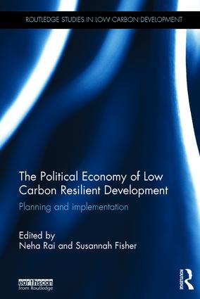 The Political Economy of Low Carbon Resilient Development: Planning and implementation (Hardback) book cover