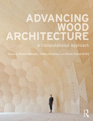 Advancing Wood Architecture: A Computational Approach (Paperback) book cover