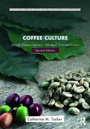 Coffee Culture: Local Experiences, Global Connections book cover